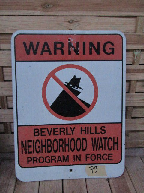 "Plaque de Rue ""Warning Neighborhood Watch Berverley Hills"""